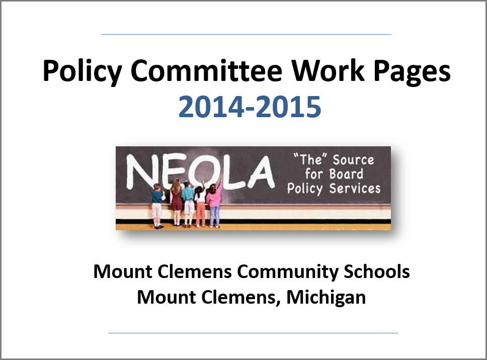 Policy Committee Work Pages 2014-15. NEOLA